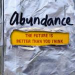 Abundance : The future is Better Than You Think, Peter Diamandis, Steven Kotler, critique, notes de lecture
