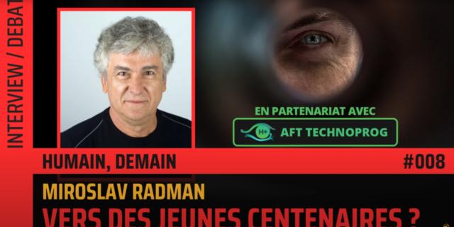 The Flares Miroslav Radman Vers de jeunes centenaires immortalité longévité amortalité médecine régénérative médecine de réjuvénation